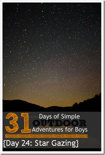 Day 24 Star Gazing Simple Outdoor Adventures for Boys