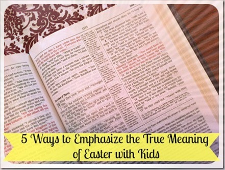 scripture passages for easter with kids