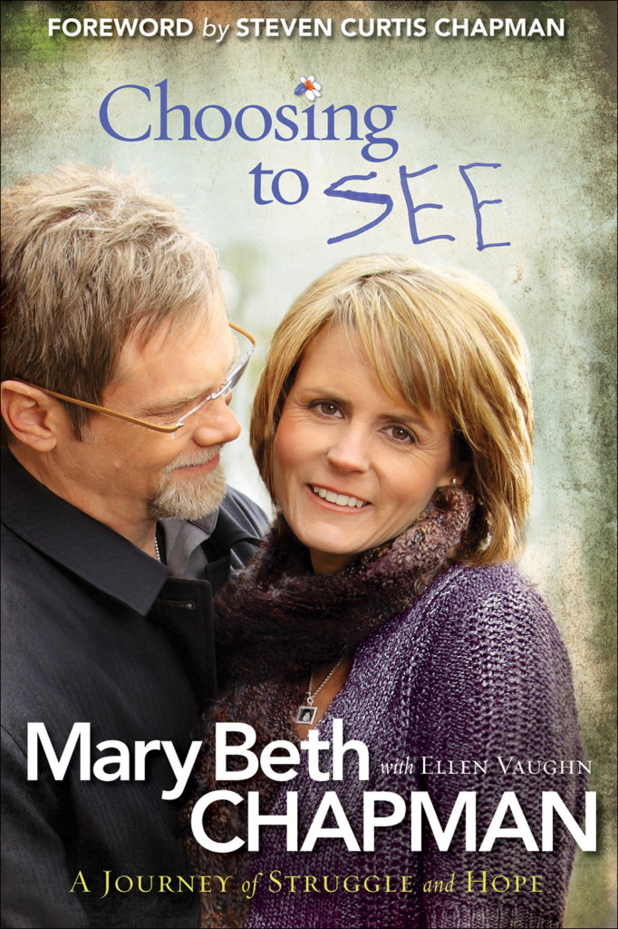 choosing-to-see-mary-beth-chapman-cover